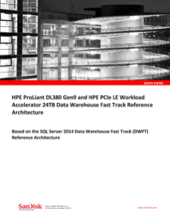 HPE ProLiant DL380 GEN9 and HPE PCIe LE Workload Accelerator 24TB Data Warehouse Fast Track Reference Architecture