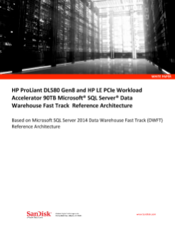 HP DL580 Gen 8 and HP LE PCIe Workload Accelerator 90TB